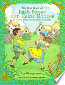 My First Book of Irish Songs and Celtic Dances Book