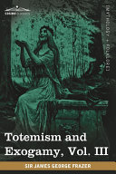 Pdf Totemism and Exogamy