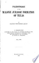 Paleontology Of The Malone Jurassic Formation Of Texas