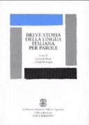 Breve storia della lingua italiana per parole