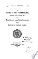 A Record of the Commemoration  November Fifth to Eight  1886  on the Two Hundred and Fiftieth Anniversary of the Founding of Harvard College Book PDF