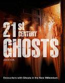 21st Century Ghosts
