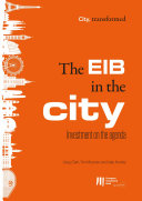 The EIB in the city  Investment on the agenda
