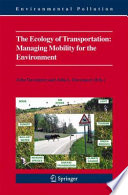 The Ecology Of Transportation Managing Mobility For The Environment Book PDF