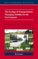 The Ecology of Transportation  Managing Mobility for the Environment