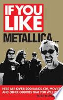 If You Like Metallica    Book PDF