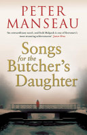 Songs for the Butcher s Daughter