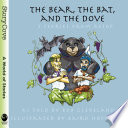 The Bear  the Bat  and the Dove  Three Stories from Aesop Book