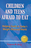Children and Teens Afraid to Eat
