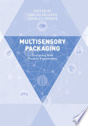 """Multisensory Packaging: Designing New Product Experiences"" by Carlos Velasco, Charles Spence"