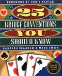 25 Bridge Conventions You Should Know