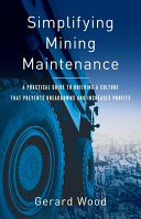 Simplifying Mining Maintenance Book