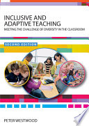 """Inclusive and Adaptive Teaching: Meeting the Challenge of Diversity in the Classroom"" by Peter Westwood"