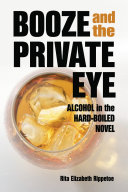 Booze and the Private Eye