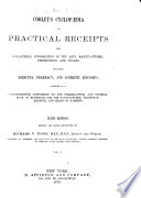 Cooley s Cyclop  dia of Practical Receipts and Collateral Information in the Arts  Manufactures  Professions  and Trades  Including Medicine  Pharmacy  and Domestic Economy