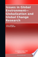 Issues in Global Environment   Globalization and Global Change Research  2012 Edition