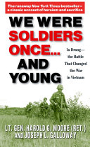 We Were Soldiers Once   and Young Book