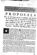 Proposals for an undertaking to manage and produce raw-silk, of the growth of England; and to raise a fund for the carrying on the same, pursuant to a Patent granted to John Apletre, etc