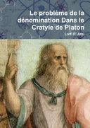 Le problème de la dénomination Dans le Cratyle de Platon
