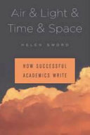 Air and light and time and space how successful academics write