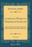 Complete Works of Friedrich Schiller, Vol. 2 of 8