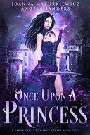 Pdf Once Upon a Princess (A Paranormal Romance Series Book 2)