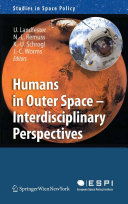 Humans in Outer Space - Interdisciplinary Perspectives