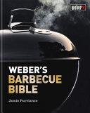 Weber s Barbecue Bible Book