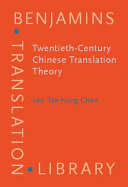 Twentieth century Chinese Translation Theory