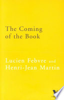 The Coming of the Book, The Impact of Printing 1450-1800 by Lucien Febvre,Henri-Jean Martin PDF