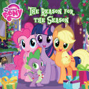 My Little Pony  The Reason for the Season Book