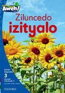 Books - Aweh! IsiXhosa Home Language Grade 1 Level 3 Reader 5: Ziluncedo izityalo   ISBN 9780190431266