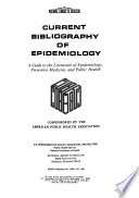 Current Bibliography of Epidemiology Book