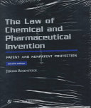 The Law of Chemical and Pharmaceutical Invention Book