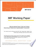 Macroprudential Stress Tests and Policies: Searching for Robust and Implementable Frameworks