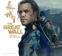The Great Wall: the Art of the Film