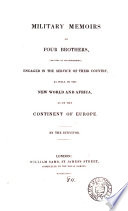 Military memoirs of four brothers, by the survivor [T. Fernyhough].