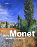link to Claude Monet : the truth of nature in the TCC library catalog
