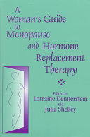 A Woman's Guide to Menopause and Hormone Replacement Therapy