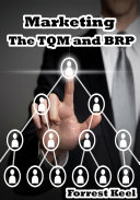 Marketing: The TQM and BPR