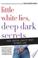Little White Lies  Deep Dark Secrets
