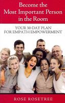 Become the Most Important Person in the Room