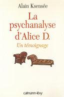 La Psychanalyse d'Alice D.