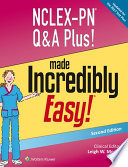 """""""NCLEX-PN Q&A Plus! Made Incredibly Easy!"""" by Leigh W. Moore"""