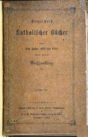 Verzeichniss Katholischer B  cher welche vom Jahre 1861 bis      1867 in Deutschland  erschienen     sind