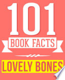 The Lovely Bones - 101 Amazingly True Facts You Didn't Know