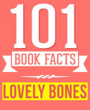 The Lovely Bones   101 Amazingly True Facts You Didn t Know