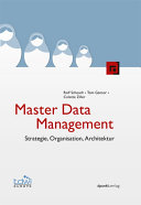 Master Data Management: Strategie, Organisation, Architektur