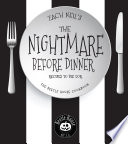 """""""The Nightmare Before Dinner: Recipes to Die For: The Beetle House Cookbook"""" by Zach Neil"""
