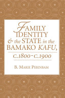 Pdf Family Identity And The State In The Bamako Kafu Telecharger